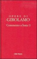 Commento a Isaia vol. IV/2 - San Girolamo - Girolamo (San)