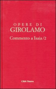 Copertina di 'Commento a Isaia vol. IV/2 - San Girolamo'