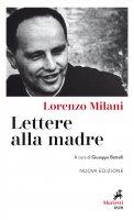 Lettere alla madre - Lorenzo Milani