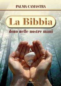 Copertina di 'La bibbia nelle nostre mani'
