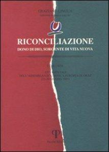 Copertina di 'Riconciliazione dono di Dio, sorgente di vita nuova. Atti ufficiali dell'Assemblea ecumenica (Graz, 23-29 giugno 1997)'