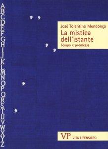 Copertina di 'La mistica dell'istante'