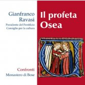 Il profeta Osea - Gianfranco Ravasi
