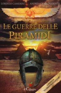 Copertina di 'Le guerre delle piramidi'