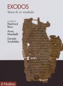 Copertina di 'Exodos. Storia antica di un vocabolo emblematico'