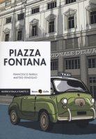 Piazza Fontana - Barilli Francesco, Fenoglio Matteo