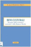 Beni culturali. Rassegna della normativa nazionale e della Regione Marche