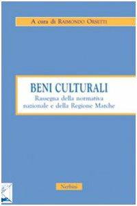 Copertina di 'Beni culturali. Rassegna della normativa nazionale e della Regione Marche'