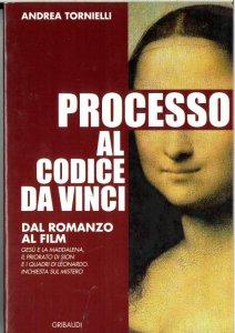Copertina di 'Processo al Codice da Vinci. Dal romanzo al film'