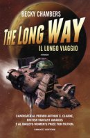 The long way. Il lungo viaggio - Chambers Becky