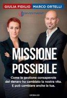 Missione possibile - Fidilio Giulia, Ortelli Marco