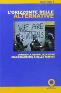 Copertina di 'L' orizzonte delle alternative'