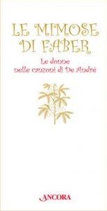 Copertina di 'Le mimose di Faber'
