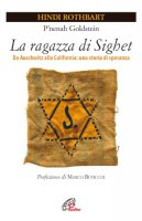 La ragazza di Sighet - Rothbart Hindi, Goldstein P'nenah