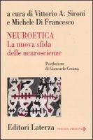 Neuroetica. La nuova sfida delle neuroscienze