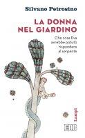 La donna nel giardino - Silvano Petrosino
