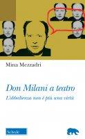 Don Milani a teatro - Mina Mezzadri