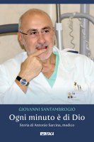 Ogni minuto è di Dio - Giovanni Santambrogio
