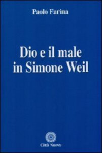 Copertina di 'Dio e il male in Simon Weil'