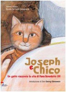 Copertina di 'Joseph e Chico. Un gatto racconta la vita di Papa Benedetto XVI'