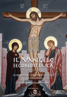 Il vangelo secondo Luca (CC. 19,28 - 24,53)