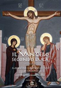 Copertina di 'Il vangelo secondo Luca (CC. 19,28 - 24,53)'