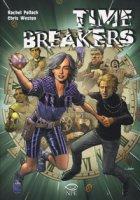 Time breakers - Pollack Rachel, Weston Chris