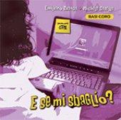 E se mi sbaglio? (Basi coro) - EMILIANO BRANDA - MICHELE CASELLA