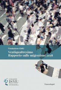 Copertina di 'Ventiquattresimo Rapporto sulle migrazioni 2018'