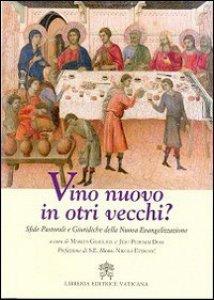 Copertina di 'Vino nuovo in orti vecchi?'
