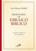 Dizionario di ebraico biblico - Luis Alonso Schökel