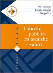 Copertina di 'Il diritto pubblico tra tecniche e valori'