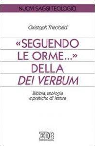 Copertina di 'Seguendo le orme... della Dei verbum'