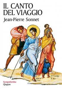 Copertina di 'Il Canto del viaggio. Camminare con la Bibbia in mano'