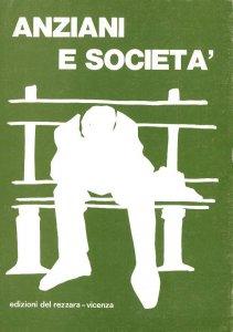 Copertina di 'Anziani e società'
