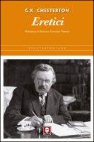 Eretici. - Gilbert K. Chesterton