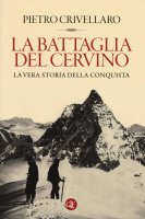 La battaglia del Cervino - Pietro Crivellaro