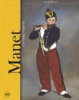 Manet e la Parigi moderna. Ediz. a colori