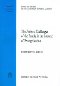 Copertina di 'The Pastoral Challenges of the Family in the Context of Evangelization'