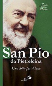Copertina di 'San Pio da Pietrelcina'