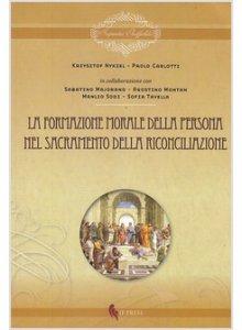 Copertina di 'La formazione morale della persona nel sacramento della riconciliazione'