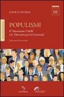 Populismi. Il «Movimento 5 Stelle» e la «Alternativa per la Germania» - Schwörer Jakob