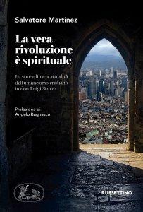 Copertina di 'La vera rivoluzione è spirituale'