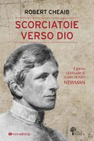 Le scorciatoie di Newman - Robert Cheaib