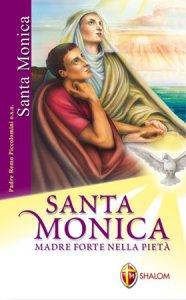 Copertina di 'Santa Monica. Madre forte nella piet�'