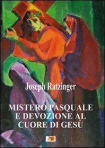 Copertina di 'Mistero pasquale e devozione al Cuore di Gesù'