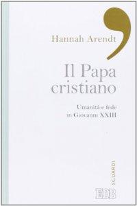 Copertina di 'Il papa cristiano'