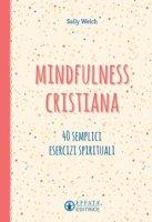 Mindfulness cristiana - Sally Welch