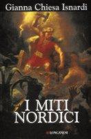I miti nordici - Gianna Chiesa Isnardi
