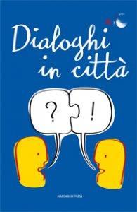 Copertina di 'Dialoghi in città'